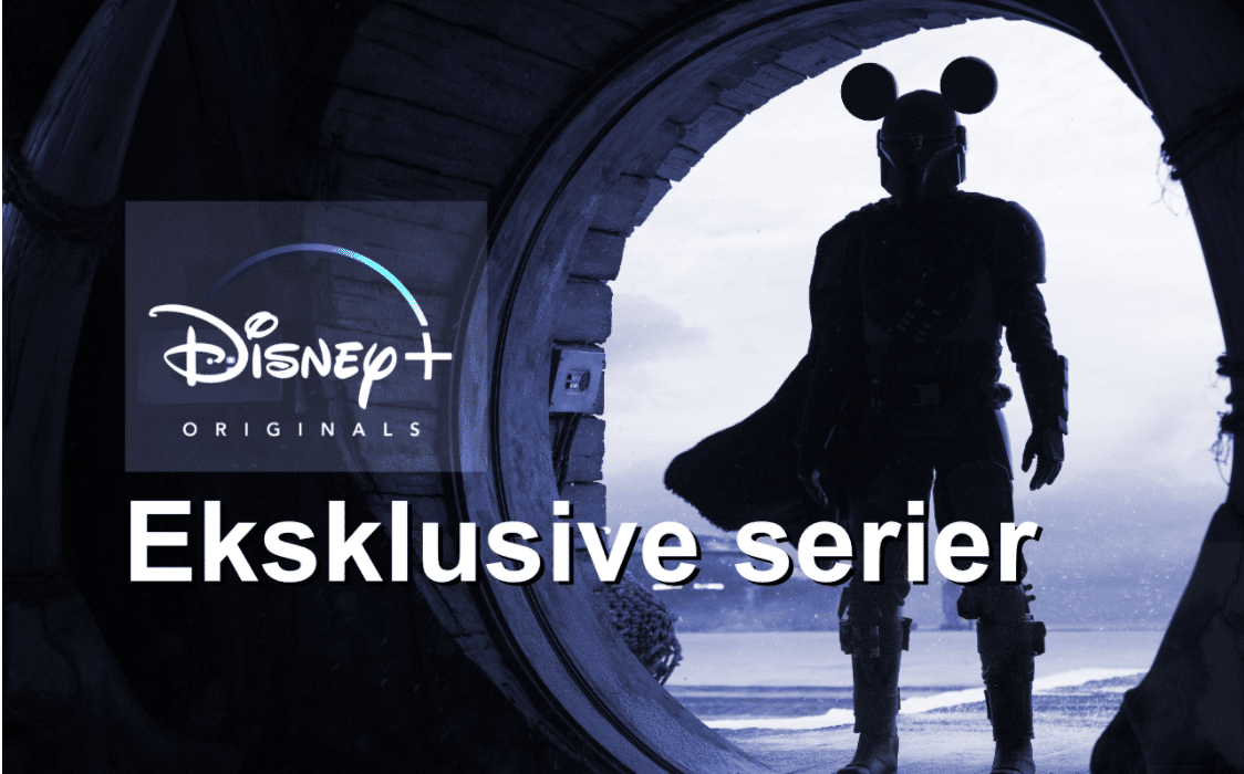 eksklusive serier på disney plus